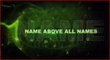 Name Above Names Intro