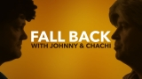 Fall Back With Johnny and Chichi
