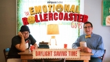 The Emotional Rollercoaster Guys - Daylight Saving Time
