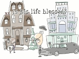 Is his life blessed?