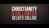 Halloween : Beliefs Colide