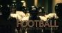 Football - Something Bigger