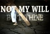 Not My Will