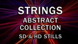 Strings Abstract Collection - SD & HD stills