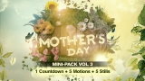 Mother's Day Mini-Pack Volume 3