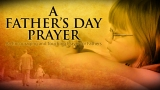 A Father's Day Prayer