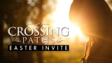 Crossing Paths - Easter Invite