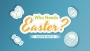 Who Needs Easter? (Easter Invite)