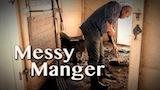 Messy Manger
