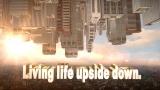 Living Life Upside Down