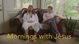 Mornings with Jesus Sermon Package