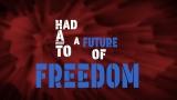 Future Of Freedom