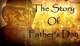 The Story of Fathers Day