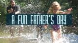 A Fun Father's Day