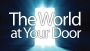 The World at Your Door