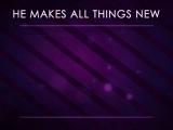 All Things New Loop 2
