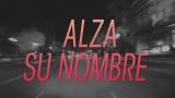 Alza Su Nombre