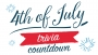 4th of July Trivia Countdown
