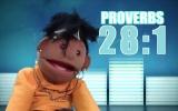 Puppet Rap Proverbs 28:1