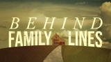 Behind Family Lines