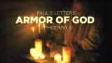 Paul's Letters - The Armor Of God