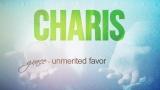 Grace - Charis, God's unmerited favor