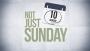 Not Just Sunday!