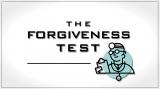 The Forgiveness Test