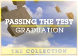 Passing The Test: Graduation [ THE COLLECTION ]