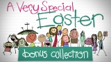 A Very Special Easter: Bonus Collection