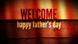 FATHER'S DAY 01: Welcome Loop (HD)