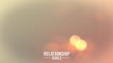 Relationship Goals Motion