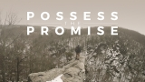 Possess the Promise