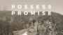 Possess the Promise