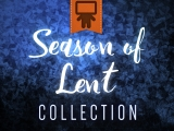 Season of Lent Collection