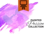 Painted Passion Collection
