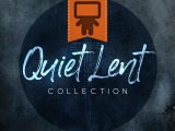 Quiet Lent Collection