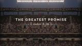 The Greatest Promise: John 3:16