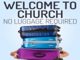 Welcome to Church: No Luggage Required!