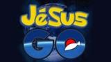 Jesus GO!