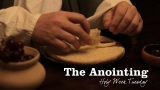 The Anointing (Holy Week Tuesday)