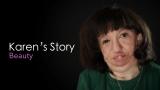 Karen's Story: Beauty
