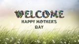 Mother's Day Welcome