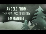 Angels From The Realms Of Glory | Emmanuel