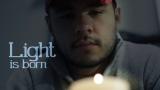 Light is Born