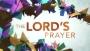 The Lord's Prayer (Kaleidoscope)