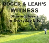 Roger and Leah's Witness: Sharing Jesus in Daily Life