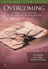 Overcoming: Finding God's Purpose in the Midst of Dashed Dreams