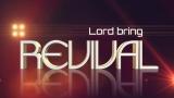 Lord Bring Revival