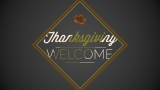 Welcome (Thanksgiving)
